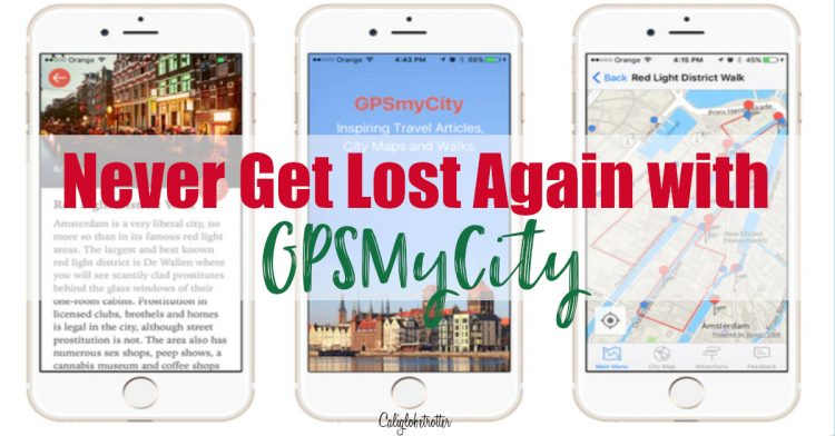 Never Get Lost Again with GPSMyCity | GPS City Guides | GPS Travel Itinerary | Best Travel App | Travel App Hacks | How to Use GPSmyCity | Best Walking Tour Apps | Articles with Offline Maps - California Globetrotter