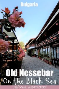 """Bulgaria's Old Nessebar on the Black Sea 