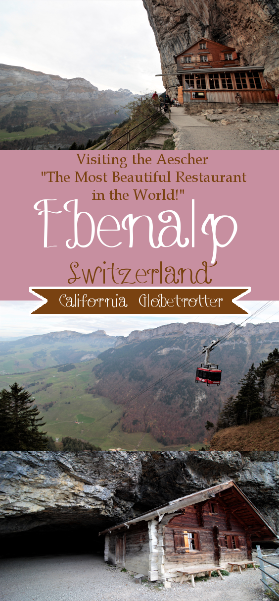 Visiting Appenzell & Hiking Ebenalp - Aescher - Switzerland - The Most Beautiful Restaurant in the World - California Globetrotter