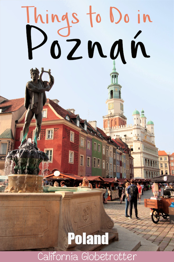 Pretty Poznan, Poland | Visit Poland | Visit Poznan | Poznan City Guide | Poznan Travel Guide | What to do in Poznan | Top Attractions in Poznan | What to See in in Poznan | Where to Stay in Poznan | Top Destination in Poland | Places to Visit in Poland | Where to Eat in Poznan | #Poznan #Poland #Europe #EasternEurope - California Globetrotter