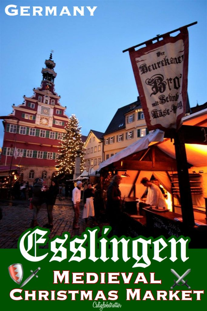Esslingen Medieval Christmas Market | Esslingen Mittelaltermarkt | Esslingen Weihnachtsmarkt | Unique Christmas Markets in Germany | German Christmas Markets | The BEST Christmas Markets in Germany | Family-friendly Christmas Markets in Germany | #Esslingen #Medieval #ChristmasMarket #Weihnachtsmarkt #Germany - California Globetrotter