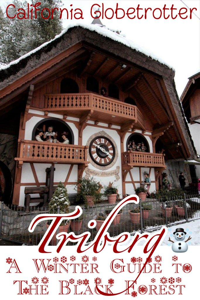 The Heart of the Black Forest, Triberg, Germany | Triberg Waterfall in Winter | Visiting the Black Forest in Winter | Germany's Tallest Waterfall | How to visit the Triberg Waterfalls | World's Largest Cuckoo Clocks | Cuckoo Clocks in Germany | Cuckoo Clock from the Black Forest | Cuckoo Clocks from Germany | Things to do in Triberg in Winter - California Globetrotter