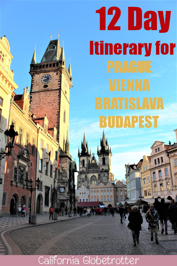 12 Day Itinerary Central & Eastern Europe | 4 Capitals - Prague, Vienna, Bratislava & Budapest + Cesky Krumlov and/or Ceske Budejovice | Eastern Europe Itinerary | Tour of Prague Vienna Bratislava Budapest | Customizable Itinerary | Where to go in Eastern Europe | Eastern European Cities | Eastern European Capital Cities - California Globetrotter