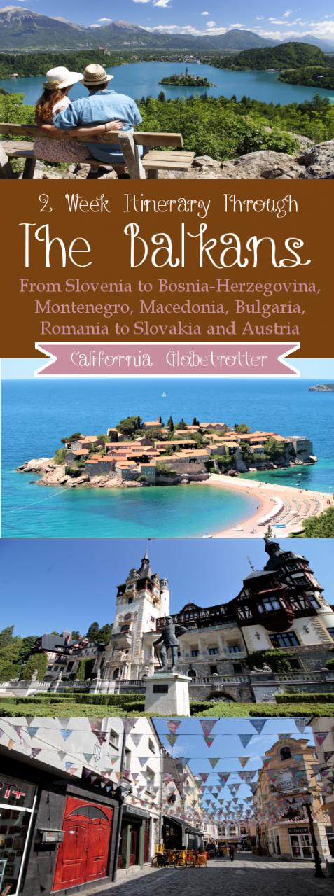 Two Week Balkan Road Trip - Balkan Itinerary - Balkan Honeymoon - Travel the Balkans - Balkan Travel - California Globetrotter