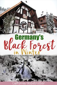 The Heart of the Black Forest, Triberg, Germany | Triberg Waterfall in Winter | Visiting the Black Forest in Winter | Germany's Tallest Waterfall | How to visit the Triberg Waterfalls | World's Largest Cuckoo Clocks | Cuckoo Clocks in Germany | Cuckoo Clocks from the Black Forest | Cuckoo Clocks from Germany | Things to do in Triberg in Winter | Winter in the Black Forest | #BlackForest #Schwarzwald #Germany - California Globetrotter