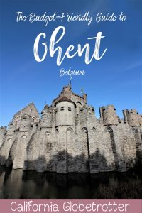 The Budget-Friendly Guide to Ghent, Belgium   Ghent POI   Ghent Travel Guide   Sights to See in Ghent   Ghent City Card   Main Attractions of Ghent   What to see in Ghent   Best Bars in Ghent   Places to eat in Ghent   Top Destinations in Belgium   Where to go in Belgium   #Ghent #Belgium #VisitFlanders #Flanders #Europe - California Globetrotter
