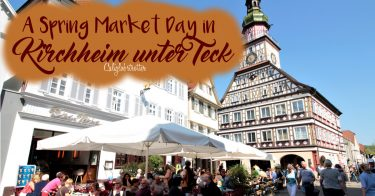 A Spring Market Day in Kirchheim unter Teck, Germany | Spring in Germany | April in Germany | Half-timbered Towns in Germany | Timber-frame towns in Germany | Fackwerkhäuser in Deutschland | Fackwerkstadt in Deutschland | Day Trips from Stuttgart | Baden-Württemberg | Things to do in Kirchheim unter Teck - California Globetrotter