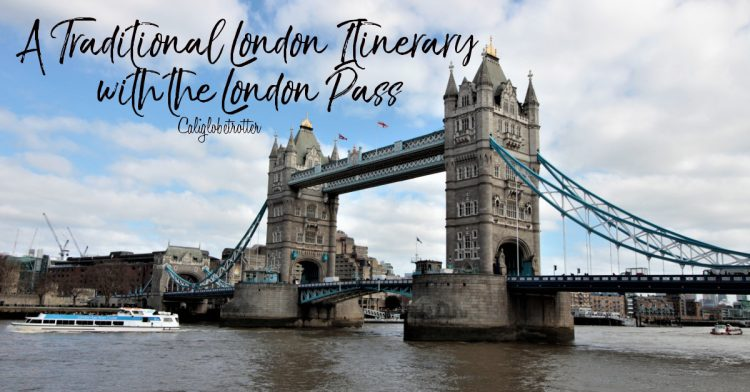 A Traditional London Itinerary with the London Pass | How to Save Money in London | Budget Guide to London | Things to do in London | What to see in London | London Travel Guide | London Budget Guide | What to do in London | Main Attractions in London | Things to do in London | Unique Things to do in London | Afternoon Tea in London - California Globetrotter