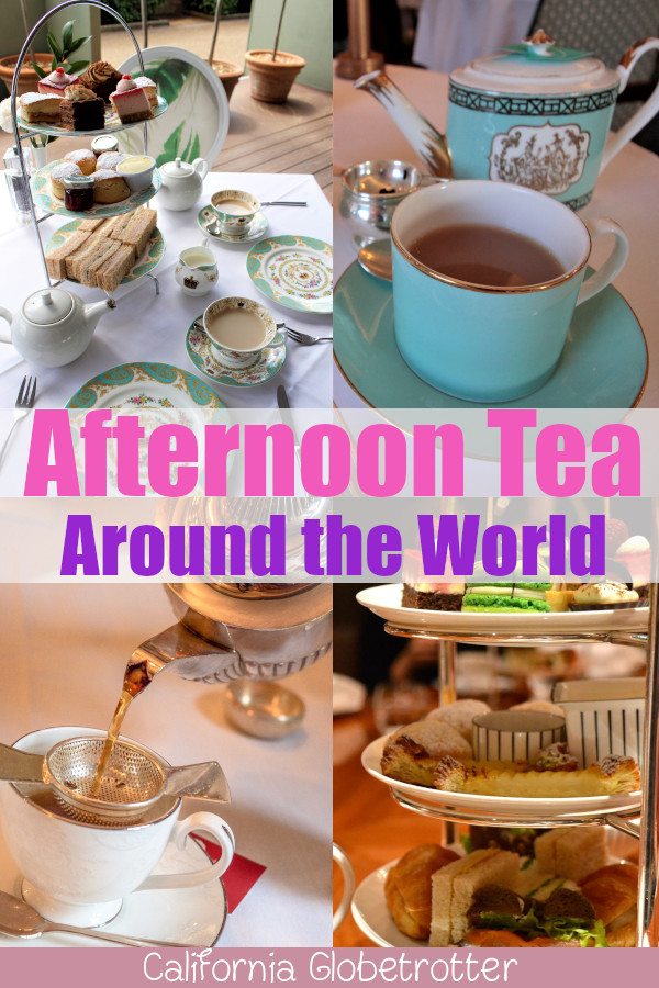 Where to Take Afternoon Tea Around the World! | Afternoon Tea | High Tea Around the World | The Best Afternoon Teas | Luxurious Afternoon Teas | Tea Rooms around the world | English Traditions | Traditional Afternoon Tea | International Afternoon Tea | fortnum & Mason Afternoon Tea | Best Afternoon Tea in Europe | Experience a Traditional English Afternoon Tea | History of Afternoon Tea - California Globetrotter