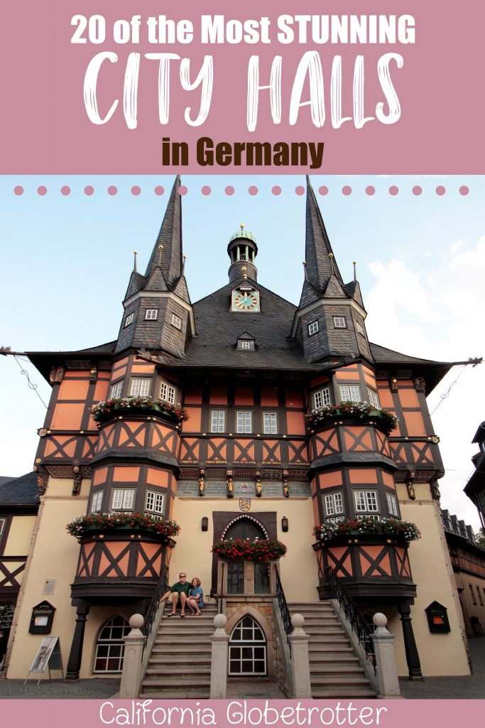 STUNNING City Halls in Germany | Atemberaubende Rathäuser in Deutschland | Town Halls in Germany | Top City Halls in Germany | Beautiful Town Halls in Germany | Germany Road Trip Ideas | Scenic Driving Routes in Germany | Scenic Towns in Germany | Best Places to Visit in Germany | Where to go in Germany - California Globetrotter
