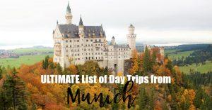 The ULTIMATE List of Day Trips from Munich - Schloss Neuschwanstein - The Disney Castle - Bavaria, Germany - Cities Near Munich to Visit - Weekend Trips from Munich - Best day Trips from Munich - European Cities Near Munich - California Globetrotter
