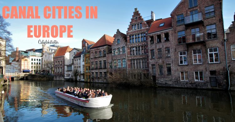 Alluring Canal Cities in Europe | Waterway Cities in Europe | Alternative Canal Cities other than Venice | Venice of the North | Boat Tours in Europe | Canal Towns that Aren't Venice | Historic Canal Towns | City with the most Canals | Canal Cities in the World | Best Canal Cities | Canal Cities Europe | Waterway Towns | River Cities in Europe - California Globetrotter