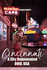 American Sign Museum | A City Rejuvenated: Cincinnati, Ohio | What to do in Downtown Cincinnati | What to do in Over-the-Rhine | Why You Should Visit Cincinnati | Most Promising Cities in the US | Top Cities to Visit in 2018 | Sightseeing in Cincinnati | Cincinnati Main Attractions | OhioLove | Cincy Sights | Travel USA | Cities to Visit in America | Cities in Ohio | Day Trip from Louisville, KY | #Cincinnati #Ohio #Cincy #USA - California Globetrotter