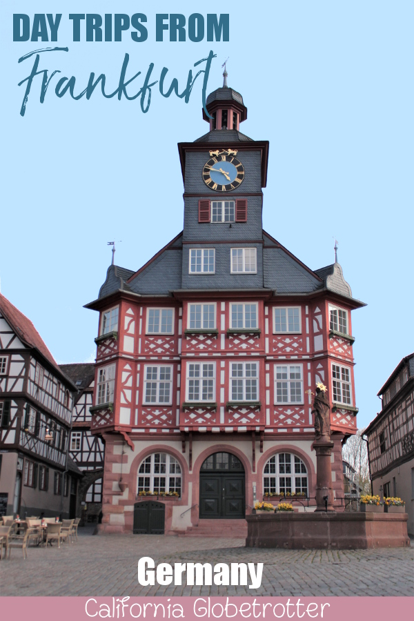 Day Trips from Frankfurt | Day Trips from Stuttgart | Top Places to Visit in Germany | Things to do in Germany | Castles in Germany | Best Cities to Visit in Germany | Small Towns in Germany | Half-timbered Towns in Germany | Germany City Tripping | Road Trips in Germany | Family-friendly Day Trips - California Globetrotter