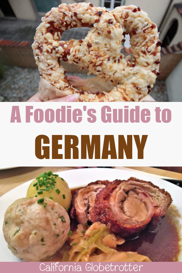 The ULTIMATE Foodie Guide to Germany | Eating in Germany | What to Eat in Germany | Traditional German Food | German Cuisine | Strange German Foods | German Holiday Foods | Popular German Foods | Delicious German Cuisine | Foodie Guide to Germany | Germany Foodie Guide | #Germany #GermanFood #Foodie - California Globetrotter