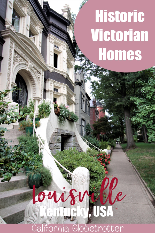 Old Louisville Victorian Homes | Downtown Louisville City Guide | Neighborhood Guide to Louisville, Kentucky | Street art in Louisville | Bars & Restaurants in Louisville | What to do in Louisville, KY | Explore like a Local | The Coolest Part of Louisville | Kentucky Bourbon Trail | #Louisville #Kentucky #USATravel - California Globetrotter