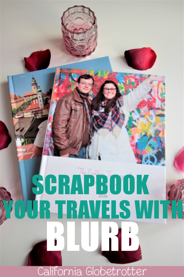 Scrapbook Your Travels with Blurb | Creating a Hardcover Travel Photo Book with Blurb | Digital Travel Photo Books | Family Travel Books | Family Yearbooks | Travel Memory Photo Book with Blurb | Digital Travel Scrapbook | How to Make Your First Blurb Book | Travel Book | Blurb Review | #Blurb #BlurbBook #TravelBook #Scrapbook - California Globetrotter