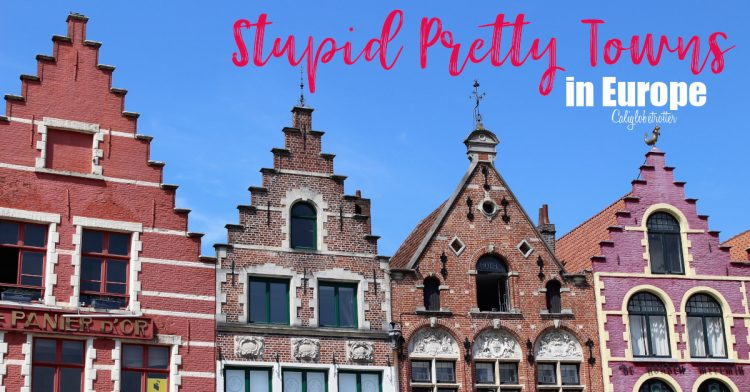 Stupid Pretty Towns in Europe | Best European Villages to Visit | Small Towns in Europe | Picturesque European Town | Best Towns to Visit in Europe | Pretty European Towns | Fairy Tale Towns in Europe | European Fairy Tale Villages | Best Old Towns in Europe | #Europe - California Globetrotter