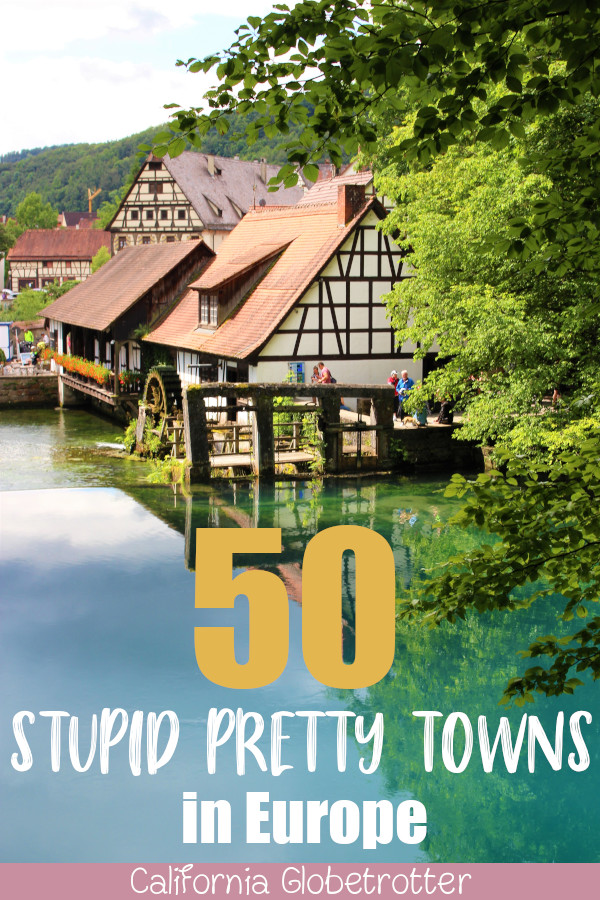 Stupid Pretty Towns in Europe | Best European Villages to Visit | Small Towns in Europe | Picturesque European Town | Best Towns to Visit in Europe | Pretty European Towns | Fairy Tale Towns in Europe | European Fairy Tale Villages | Best Old Towns in Europe | Half-timbered Towns | #Europe - California Globetrotter