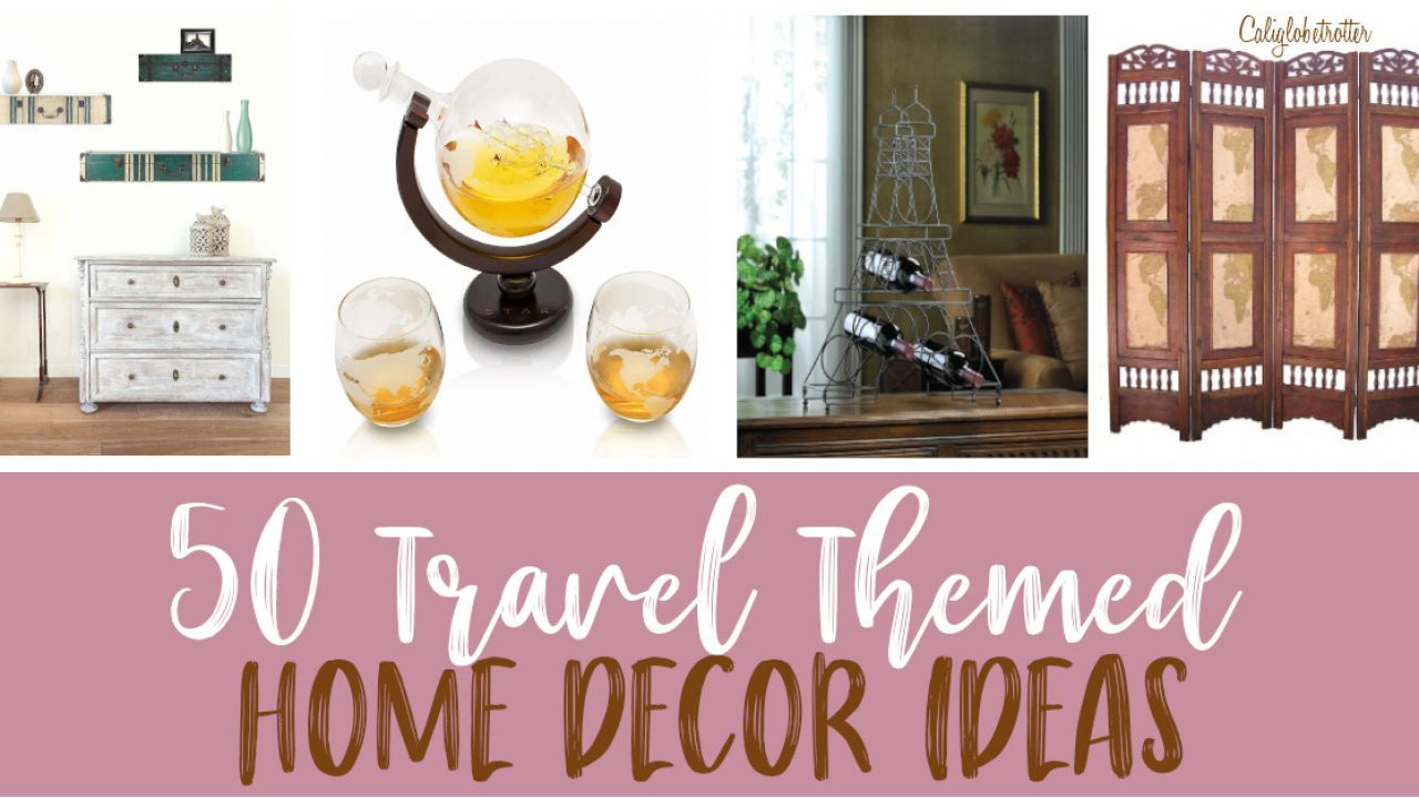 50 Home Decor Travel Inspired Accessories California Globetrotter