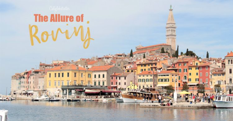 The Allure of Rovinj, Croatia | Things to do in Rovinj | Places to Visit on the Istria | Croatia Travel Itinerary | Top Places to Visit in Croatia | Rovinj City Guide | What to do in Rovinj, Croatia | One day in Rovinj, Croatia | Where to Eat in Rovinj | #Rovinj #Croatia #BalkanTravel #Europe - California Globetrotter
