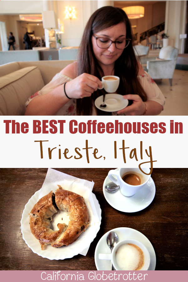 How to Spend a Day in Trieste, Italy | Quick Things to Do in Trieste, Italy | Sights to See in Trieste, Italy | Best Coffee Cities in the World | Best Espresso in the World | Trieste for Coffeelovers | Where to Enjoy Trieste Coffee | Trieste Esprsso | Espresso in Trieste | Top Places to Visit in Italy | Miramare Castle | #Trieste #Italy - California Globetrotter
