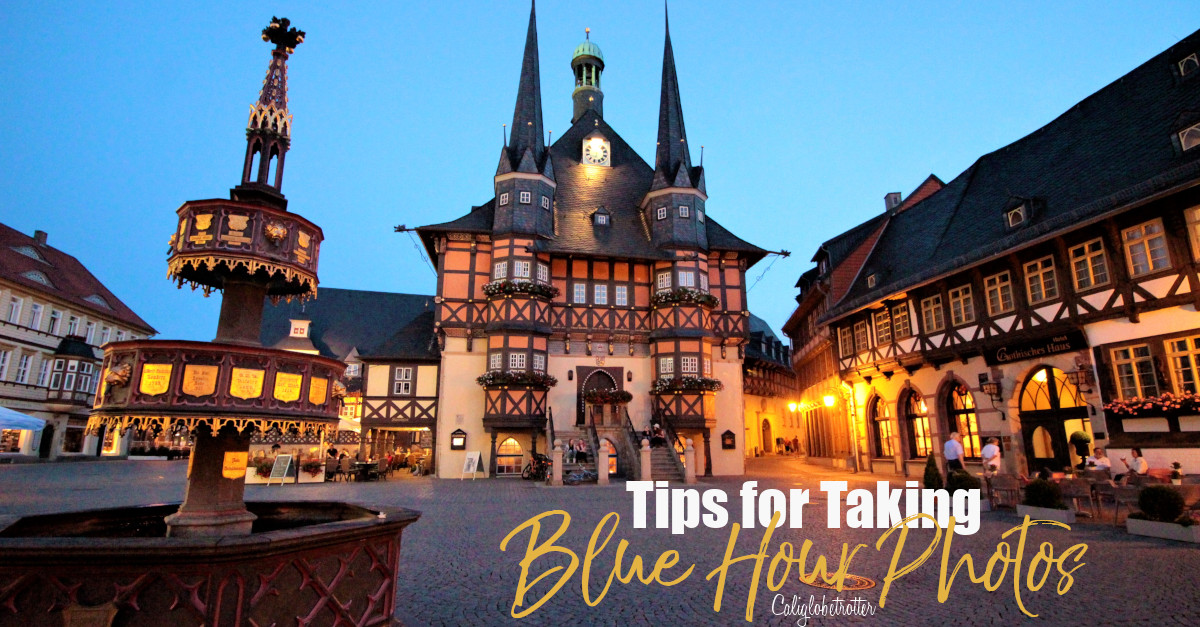 Tips for Taking Blue Hour Photos While Traveling | How to Take Blue Hour Photos | Equipment for Blue Hour Photos | Camera Equipment for Blue Hour Photos | When is Blue Hour? | What is Blue Hour? | Blue Hour Photography | Travel Photography | Beginner Photographer Tips | Travel Photography Tips | Tips for Taking Photos at Blue Hour - California Globetrotter