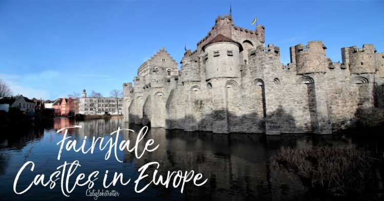 Fairytale Castles in Europe | The Best European Castles | Castles of Europe | Oldest Castles in Europe | Castles in Germany | Castles in England | Castles in France | Castles in Austria | Castles in Czech Republic | Castles in Romania | Castles in Italy | Castles in Belgium | Difference Between Castle & Palace | Schloss oder Burg? | Best Places to Go in Europe - California Globetrotter