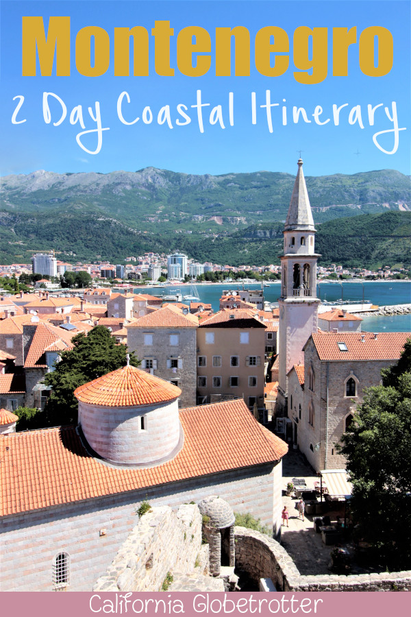 2 Day Montenegro Itinerary | Coastal Towns in Montenegro | Best Places to Visit in Montenegro | Best Cities in Montenegro | Budva Riviera | Bay of Kotor | Sveti Stefan | Amzing Places to Visit in the Balkans | Balkan Cities to Visit | Balkan Travel | Discover the Balkans | Tips for Visiting Montenegro | Driving in Montenegro | #Montenegro #Balkans - California Globetrotter